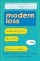 Go to record Modern loss : candid conversation about grief : beginners ...