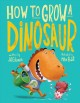 Go to record How to grow a dinosaur
