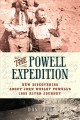 Go to record The  Powell expedition : new discoveries about John Wesley...