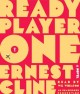 Go to record Ready player one [sound recording]