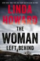 Go to record The woman left behind : a novel
