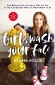 Go to record Girl, wash your face : stop believing the lies about who y...