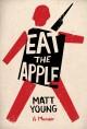 Go to record Eat the apple : a memoir