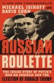 Go to record Russian roulette : the inside story of Putin's war on Amer...