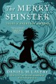 Go to record The merry spinster : tales of everyday horror