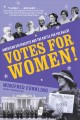 Go to record Votes for women! : American suffragists and the battle for...