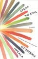 Go to record Speak no evil : a novel