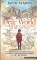 Go to record Dear world [text (large print)] : a Syrian girl's story of...