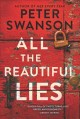Go to record All the beautiful lies : a novel
