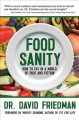 Go to record Food sanity : how to eat in a world of fads and fiction