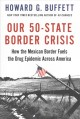 Go to record Our 50-state border crisis : how the Mexican border fuels ...