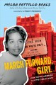 Go to record March forward, girl : from young warrior to little rock nine