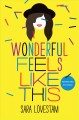 Go to record Wonderful feels like this