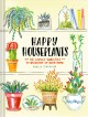 Go to record Happy houseplants : 30 lovely varieties to brighten up you...