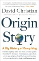 Go to record Origin story : a big history of everything