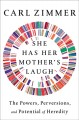 Go to record She has her mother's laugh : the powers, perversions, and ...