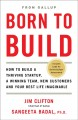 Go to record Born to build : how to build a thriving startup, a winning...