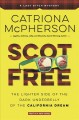 Go to record Scot free : the lighter side of the dark underbelly of the...