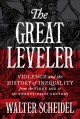 Go to record The Great Leveler : Violence and the History of Inequality...