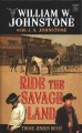 Go to record Ride the savage land [text (large print)]