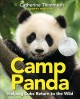 Go to record Camp Panda : helping cubs return to the wild