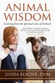 Go to record Animal wisdom : learning from the spiritual lives of animals