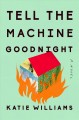 Go to record Tell the machine goodnight