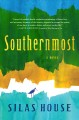 Go to record Southernmost : a novel