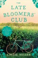 Go to record The Late Bloomers' Club : a novel