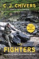 Go to record The fighters : Americans in combat in Afghanistan and Iraq