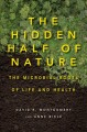 Go to record The hidden half of nature : the microbial roots of life an...