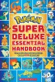 Go to record Pokémon super deluxe essential handbook : the need-to-know...