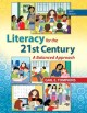 Go to record Literacy for the 21st century : a balanced approach