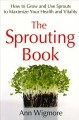 Go to record The sprouting book : how to grow and use sprouts to maximi...