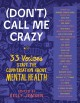 Go to record (Don't) call me crazy : 33 voices start the conversation a...