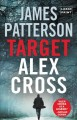Go to record Target : Alex Cross [text (large print)]