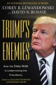 Go to record Trump's enemies : how the deep state is undermining the pr...