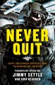 Go to record Never quit : how I became a special ops pararescue jumper