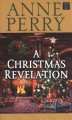 Go to record A Christmas revelation [text (large print)] : a novel