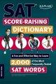 Go to record SAT score-raising dictionary.