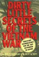 Go to record Dirty little secrets of the Vietnam War