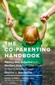Go to record The co-parenting handbook : raising well-adjusted and resi...