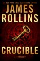 Go to record Crucible: a thriller