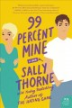 Go to record 99 percent mine : a novel