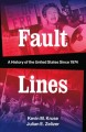 Go to record Fault lines : a history of the United States since 1974