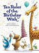 Go to record Ten rules of the birthday wish