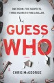 Go to record Guess who : a novel