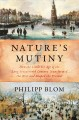 Go to record Nature's mutiny : how the little Ice Age of the long seven...