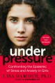 Go to record Under pressure : confronting the epidemic of stress and an...