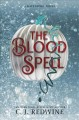 Go to record The blood spell : a Ravenspire novel